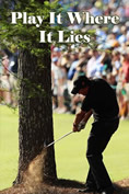Play It Where It Lies Book Cover
